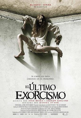 El último exorcismo. Producida por Eli Roth. Cartel - póster