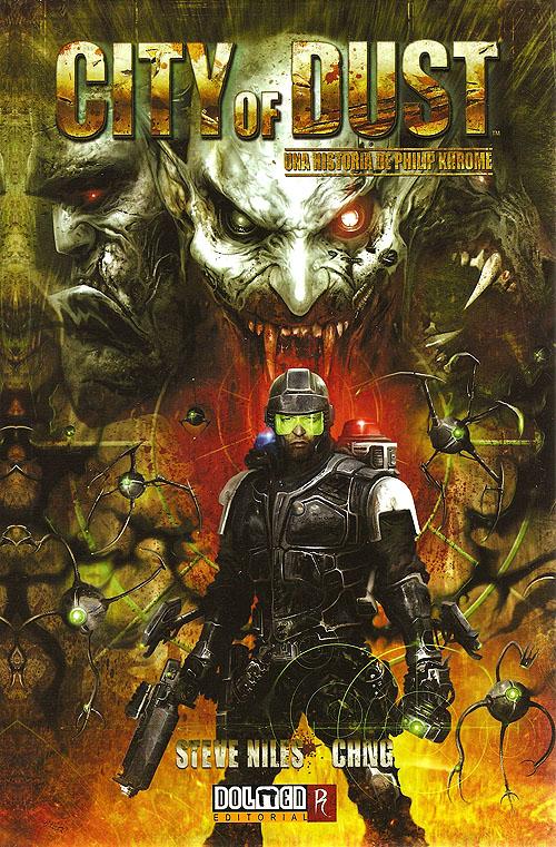 """Espectacular portada del cómic """"City of Dust. Una historia de Philip Khrome"""" por Steve Niles y Chng"""