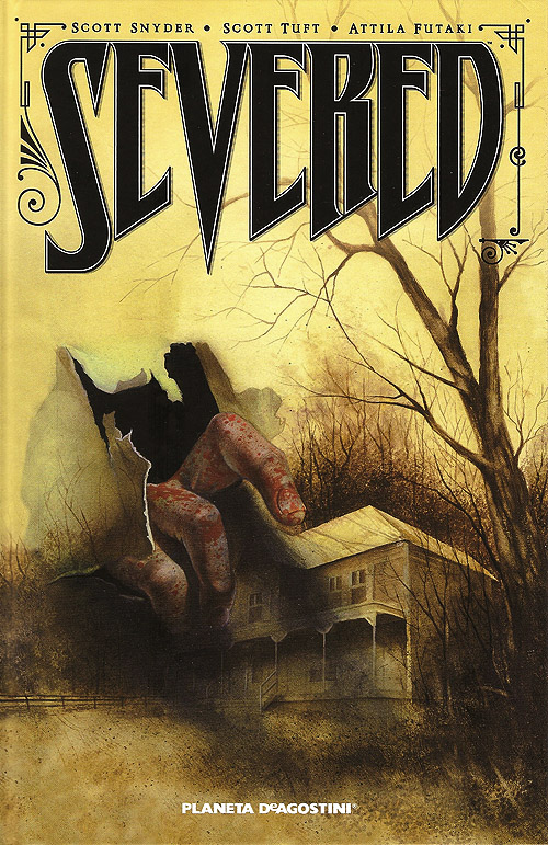 """Severed"". Portada del gran cómic de terror de Scott Snyder"