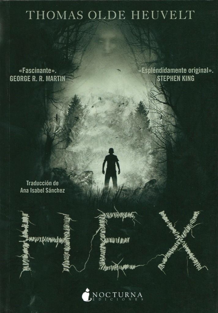 """Portada de la edición española del libro """"Hex"""" de Thomas Olde Heuvelt"""