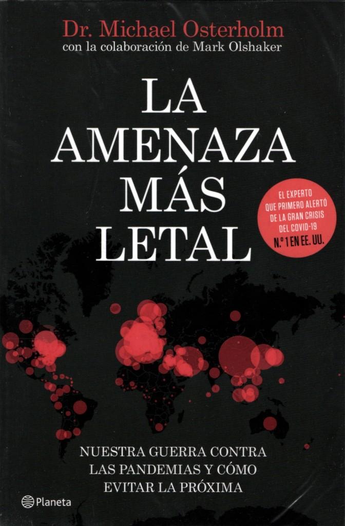 El libro más aterrado del año: La amenaza más letal del Dr. Michael Osterholm
