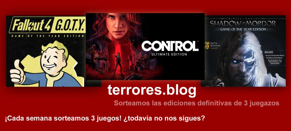 terrores.blog | Sorteos de juegos: Fallout 4 GOTY, Control Ultimate Edition y Middle Earth: Shadow Of War. Del 20 al 30 de enero de 2021